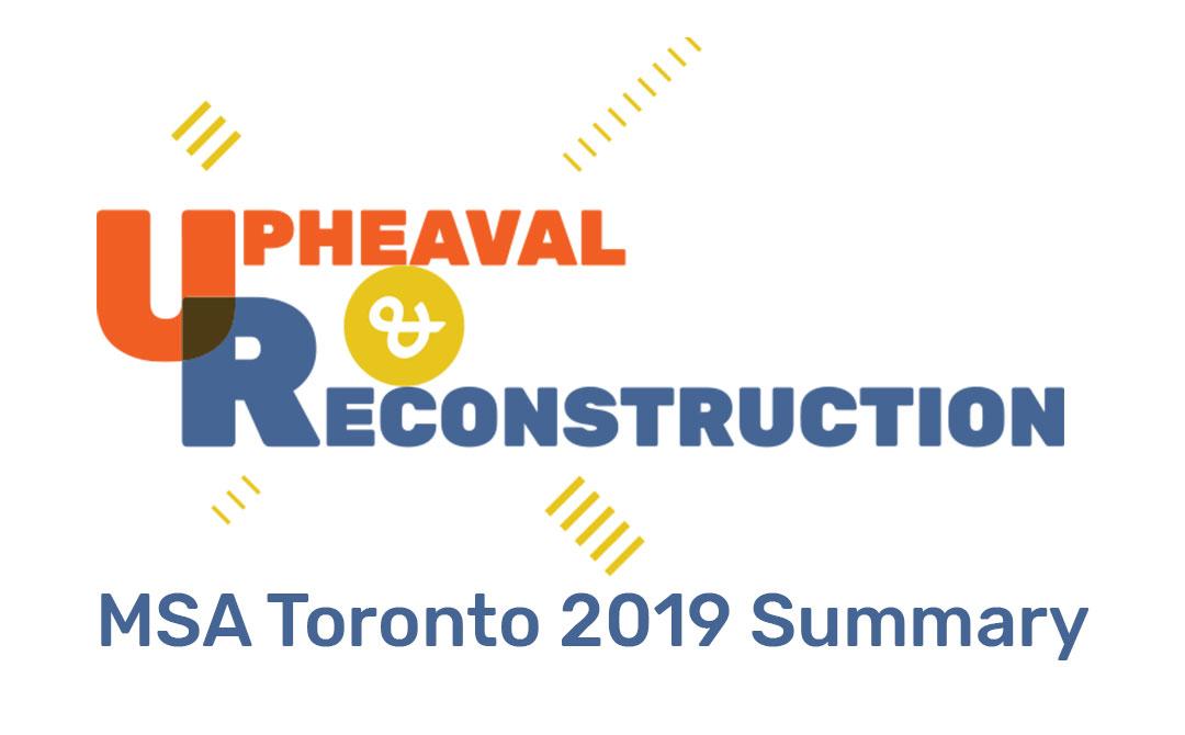 MSA Toronto 2019