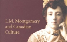 L. M. Montgomery and Canadian Culture
